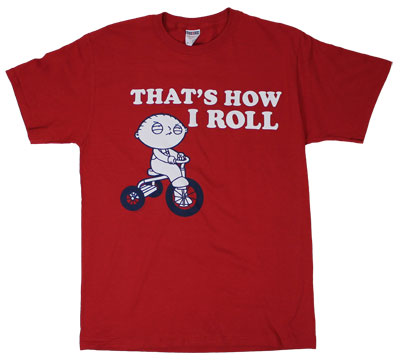 That&#039;s How I Roll - Family Guy T-shirt