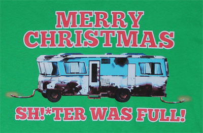 Sh!*ter Was Full - Christmas Vacation T-shirt