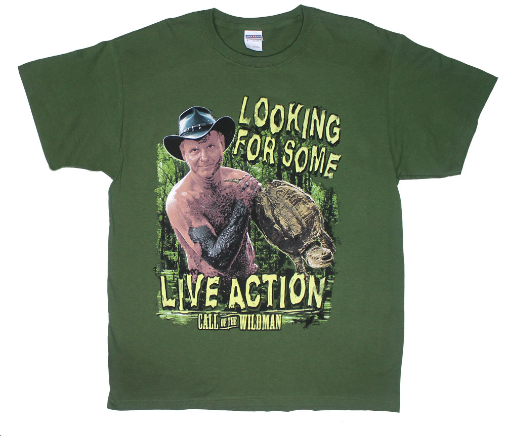 Looking For Some Live Action - Call Of The Wildman T-shirt