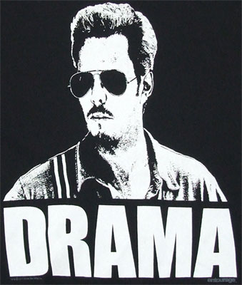 Drama - Entourage T-shirt