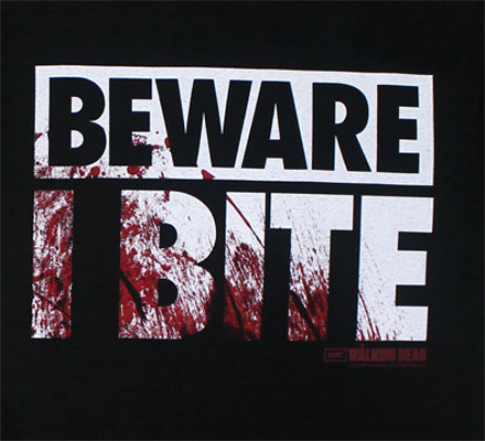 Beware I Bite - Walking Dead T-shirt