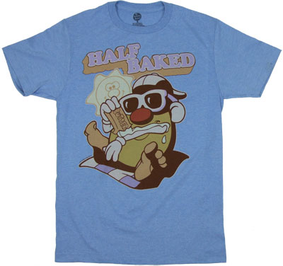 Half Baked - Mr. Potato Head T-shirt