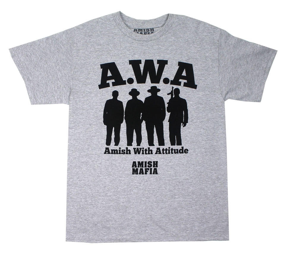 Amish With Attitude - Amish Mafia T-shirt