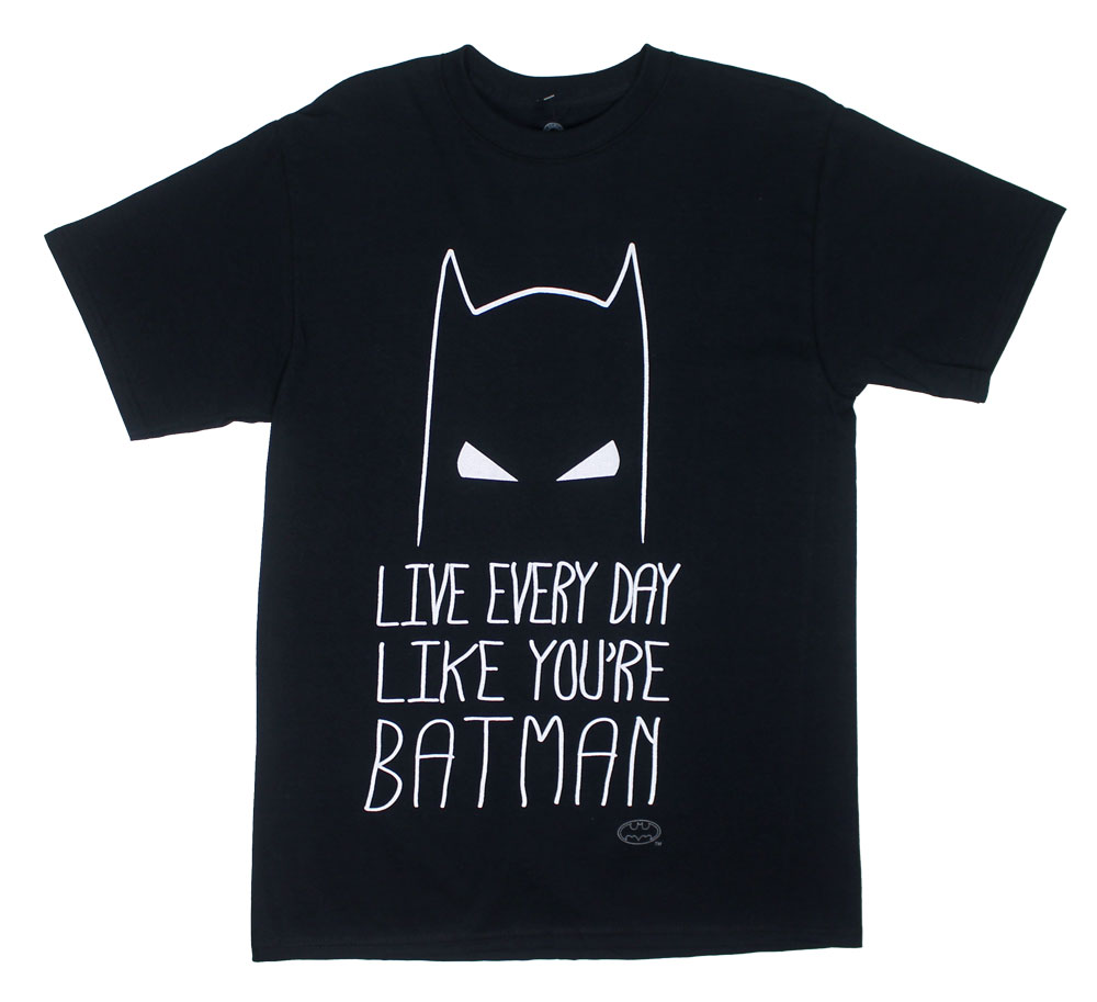 Live Every Day Like You're Batman - DC Comics T-shirt