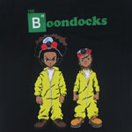 Breaking Boondocks - Boondocks T-shirt