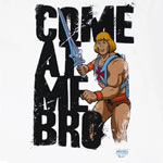 Come At Me Bro - He-Man T-shirt