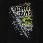 The Bigger The Better - Gator Boys T-shirt