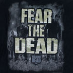 Fear The Dead - Walking Dead T-shirt