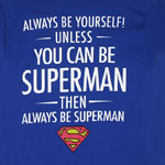 Always Be Superman - DC Comics T-shirt