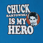 Chuck Bartowski Is My Hero - Chuck T-shirt