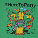 #HereToParty - Teenage Mutant Ninja Turtles T-shirt