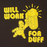 Will Work For Duff - Homer - Simpsons T-shirt