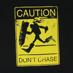 Don't Chase - League Of Legends T-shirt