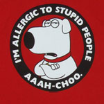 I&#039;m Allergic To Stupid People - Brian - Family Guy T-shirt