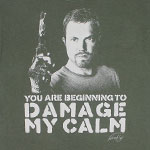 Damage My Calm - Firefly T-shirt
