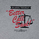 Better Call Saul! - Breaking Bad T-shirt