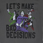 Let&#039;s Make Bad Decisions - DC Comics T-shirt