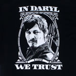 In Daryl We Trust - Walking Dead T-shirt