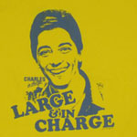 Large &amp; In Charge - Charles In Charge T-shirt