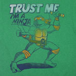 Trust Me, I'm A Ninja - Teenage Mutant Ninja Turtles T-shirt