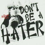 Don't Be A Hater - Karate Kid Sheer T-shirt