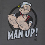 Man Up! - Popeye T-shirt