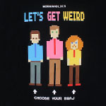 Choose Your Braj - Workaholics T-shirt