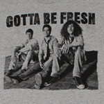 Gotta Be Fresh - Workaholics Sheer T-shirt