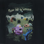 From Bad To Worse - Adventure Time T-shirt