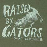 Raised By Gators - Swamp People T-shirt